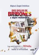 libro Dos Siglos De Bribones Y Algún Malandrín