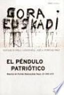 libro El Péndulo Patriótico: 1936 1979