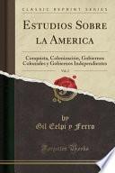 libro Estudios Sobre La Ame ́rica, Vol. 2