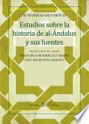 libro Estudios Sobre La Historia De Al Ándalus Y Sus Fuentes