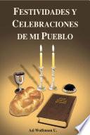 libro Festividades Y Celebraciones De Mi Pueblo