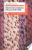 libro Historia De Comisiones Obreras (1958 1988)