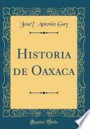 libro Historia De Oaxaca (classic Reprint)