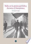 libro Italia En La Prensa Periódica Durante El Franquismo
