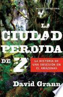 libro La Ciudad Perdida De Z