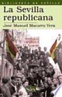 libro La Sevilla Republicana