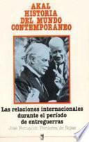 libro Las Relaciones Internacionales Durante El Periodo De Entreguerras