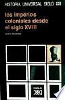 libro Los Imperios Coloniales Desde El Siglo Xviii