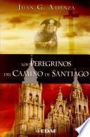 libro Los Peregrinos Del Camino De Santiago