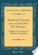 libro Morceaux Choisis De La Conquête Du Mexique