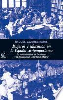 libro Mujeres Y Educación En La España Contemporánea