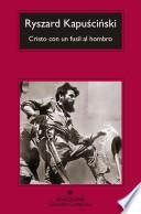 libro Cristo Con Un Fusil Al Hombro / Christ With A Rifle On His Shoulder