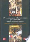 libro Otras Armas Para La Independencia Y La Revolución