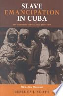 libro Slave Emancipation In Cuba