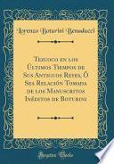 libro Tezcoco En Los Últimos Tiempos De Sus Antiguos Reyes, Ô Sea Relación Tomada De Los Manuscritos Inéditos De Boturini (classic Reprint)