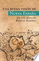 libro Una Buena Vision De Nueva Espana