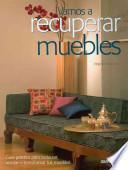 libro Vamos A Recuperar Muebles/ Let S Repair Furniture