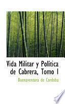 libro Vida Militar Y Polastica De Cabrera
