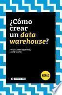libro ¿cómo Crear Un Data Warehouse?