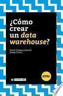 libro ¿cómo Crear Un Data Warehouse?