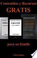 libro Contenidos Y Recursos Gratis Para Su Kindle (libros Gratuitos En Español Y Trucos Para Sacar Provecho De Su Dispositivo)
