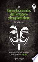 libro Quiero Los Secretos Del Pentágono Y Los Quiero Ahora