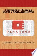 libro Seguridad En Bases De Datos Y Aplicaciones Web