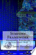 libro Symfony Framework. Desarrollo Rápido De Aplicaciones Web