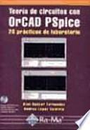 libro Teoría De Circuitos Con Orcad Pspice
