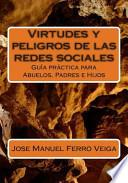 libro Virtudes Y Peligros De Las Redes Sociales