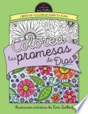 libro Colorea Las Promesas De Dios = Color The Promises Of God: Libro De Colorear Para Tu Alma