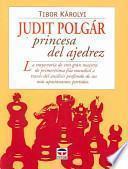 libro Judit PolgÁr Princesa Del Ajedrez