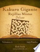 libro Kakuro Gigante Rejillas Mixtas Deluxe   Volumen 2   249 Puzzles