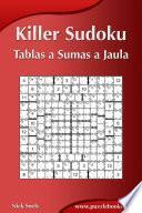 libro Killer Sudoku   Tablas A Sumas A Jaula