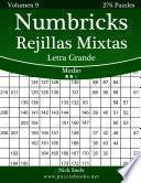 libro Numbricks Rejillas Mixtas Impresiones Con Letra Grande Medio Volumen 9 276 Puzzles