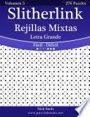 libro Slitherlink Rejillas Mixtas Impresiones Con Letra Grande   De Fácil A Difícil   Volumen 5   276 Puzzles