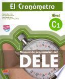 libro Cronometro. Manuale Di Preparazione Del Dele. Nivel C1. Con Espansione Online. Con Cd Audio. Per Le Scuole Superiori (el)