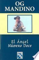 libro El Angel Numero Doce/twelfth Angel