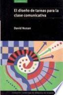 libro El Diseño De Tareas Para La Clase Communicativa