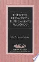 libro Felisberto Hernández Y El Pensamiento Filosófico