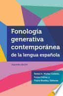 libro Fonología Generativa Contemporánea De La Lengua Española, Segunda Edición