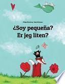 libro ¿soy Pequeña? Er Jeg Liten?
