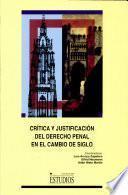 libro Crítica Y Justificación Del Derecho Penal En El Cambio De Siglo