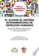 libro El Acceso Al Sistema Interamericano De Derechos Humanos