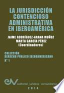 libro La Jurisdiccion Contencioso Administrativa En Iberoamerica