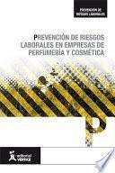 libro Prevención De Riesgos Laborales En Empresas De Perfumería Y Cosmética