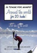 libro Around The World For 20 Bucks!