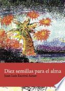 libro Diez Semillas Para El Alma