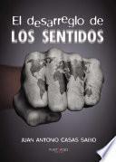 libro El Desarreglo De Los Sentidos
