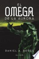 libro El Omega De La Aurora